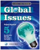 East, Mike - Global Issues: MYP Project Organizer 5 - 9780199180837 - V9780199180837