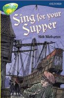 Nick Warburton - Oxford Reading Tree: Stage 14: TreeTops More Stories A:  Sing for Your Supper (Treetops Fiction) - 9780199184224 - KNH0003579