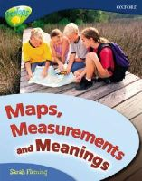 Gowar, Mick, Llewellyn, Claire, Fleming, Sarah, Heddle, Becca, Canham, Elaine - Oxford Reading Tree: Stage 14: Treetops Non-Fiction: Maps, Measurements and Meanings - 9780199198832 - V9780199198832