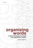 Gabriel, Yiannis - Organizing Words - 9780199213214 - V9780199213214