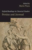Plaza, Maria - Persius and Juvenal (Oxford Readings in Classical Studies) - 9780199216963 - V9780199216963