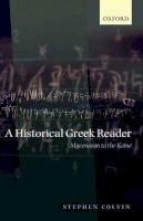 Colvin, Stephen - Historical Greek Reader - 9780199226597 - V9780199226597