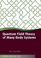 Wen, Xiao-Gang - Quantum Field Theory of Many-body Systems - 9780199227259 - V9780199227259