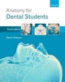 Atkinson, Martin E. - Anatomy for Dental Students - 9780199234462 - V9780199234462