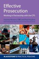 Moreno, Yvonne; Hughes, Paul - Effective Prosecution - 9780199237746 - V9780199237746