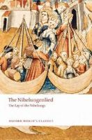 - The Nibelungenlied: The Lay of the Nibelungs (Oxford World's Classics) - 9780199238545 - V9780199238545