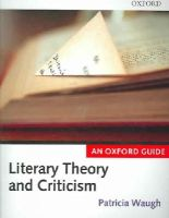 - Literary Theory and Criticism - 9780199258369 - V9780199258369
