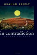 Priest, Graham - In Contradiction: A Study of the Transconsistent - 9780199263295 - V9780199263295