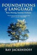 Jackendoff, Ray - Foundations of Language - 9780199264377 - V9780199264377