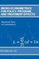 Lee, Myoung-jae - Micro-Econometrics for Policy, Program, and Treatment Effects (Advanced Texts in Econometrics) - 9780199267682 - V9780199267682