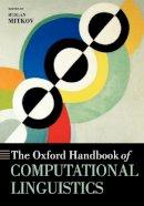 Mitkov, Ruslan - The Oxford Handbook of Computational Linguistics - 9780199276349 - V9780199276349