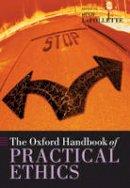 - The Oxford Handbook of Practical Ethics - 9780199284238 - V9780199284238