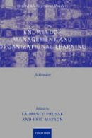 - Knowledge Management and Organizational Learning: A Reader (Oxford Management Readers) - 9780199291793 - V9780199291793