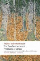 Schopenhauer, Arthur - The Two Fundamental Problems of Ethics - 9780199297221 - V9780199297221