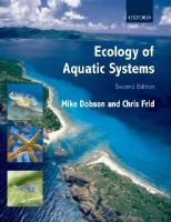 Dobson, M.; Frid, Christopher L. J. - Ecology of Aquatic Systems - 9780199297542 - V9780199297542