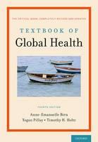 Birn, Anne-Emanuelle, Pillay, Yogan, Holtz, Timothy H. - Textbook of Global Health - 9780199392285 - V9780199392285