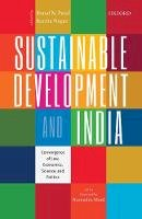 - Sustainable Development and India: Convergence of Law, Economics, Science, and Politics - 9780199474622 - V9780199474622