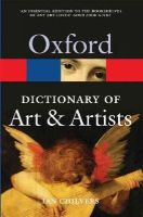 Chilvers, Ian - The Oxford Dictionary of Art and Artists - 9780199532940 - V9780199532940