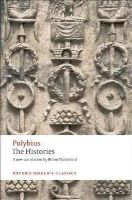 Polybius, Waterfield, Robin, McGing, Brian - The Histories (Oxford World's Classics) - 9780199534708 - V9780199534708