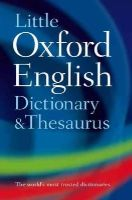 Oxford Dictionaries - Little Oxford Dictionary and Thesaurus (Dictionary/Thesaurus) - 9780199534814 - V9780199534814