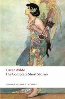 Wilde, Oscar - The Complete Short Stories (Oxford World's Classics) - 9780199535064 - V9780199535064