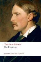 Charlotte Bronte - The Professor - 9780199536672 - KST0029981