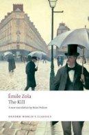 Zola, Emile - The Kill - 9780199536924 - V9780199536924