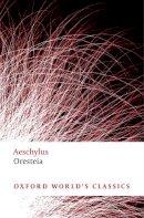 Aeschylus - Oresteia - 9780199537815 - V9780199537815