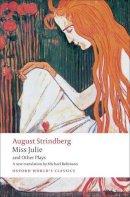 Strindberg, August - Miss Julie and Other Plays - 9780199538041 - V9780199538041