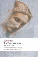 Euripides - The Trojan Women and Other Plays (Oxford World's Classics) - 9780199538812 - V9780199538812