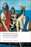Nietzsche, Friedrich Wilhelm - The Birth of Tragedy - 9780199540143 - V9780199540143