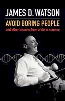 Watson, James D. - Avoid Boring People - 9780199548187 - V9780199548187