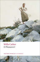 Cather, Willa - O Pioneers! - 9780199552320 - V9780199552320