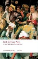 - York Mystery Plays - 9780199552535 - V9780199552535