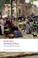 Zola, Emile - The Belly of Paris - 9780199555840 - V9780199555840
