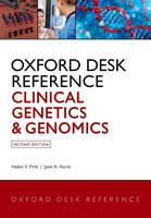 Firth, Helen V., Hurst, Jane A. - Oxford Desk Reference: Clinical Genetics and Genomics (Oxford Desk Reference Series) - 9780199557509 - V9780199557509