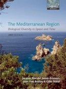 Blondel, Jacques; Aronson, James; Bodiou, Jean-Yves; Boeuf, Gilles - The Mediterranean Region - 9780199557998 - V9780199557998
