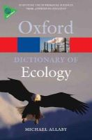 Allaby, Michael - Dictionary of Ecology - 9780199567669 - V9780199567669