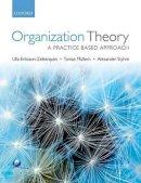Mullern, Tomas; Styhre, Alexander; Eriksson-Zetterquist, Ulla - Organization Theory - 9780199569304 - V9780199569304