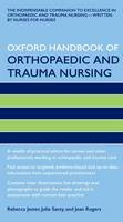Jester, Rebecca; Santy, Julie; Rogers, Jean - Oxford Handbook of Orthopaedic and Trauma Nursing - 9780199569809 - V9780199569809