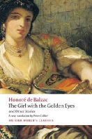Balzac, Honoré de, Collier, Peter, Coleman, Patrick - The Girl with the Golden Eyes and Other Stories (Oxford World's Classics) - 9780199571284 - V9780199571284