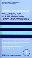Beckwith, Sue; Franklin, Penny - Oxford Handbook of Prescribing for Nurses and Allied Health Professionals - 9780199575817 - V9780199575817