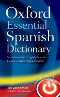 Oxford Dictionaries - Oxford Essential Spanish Dictionary: Spanish-English - English-Spanish - 9780199576449 - V9780199576449