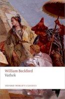 Beckford, William, Keymer, Thomas - Vathek (Oxford World's Classics) - 9780199576951 - V9780199576951