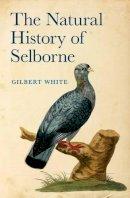 White, Gilbert, Secord, Anne - The Natural History of Selborne - 9780199591961 - V9780199591961