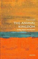 Holland, Peter - The Animal Kingdom - 9780199593217 - V9780199593217
