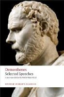 Demosthenes, Waterfield, Robin, Carey, Chris - Selected Speeches (Oxford Worlds Classics) - 9780199593774 - V9780199593774