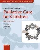 Goldman, Ann; Hain, Richard; Liben, Stephen - Oxford Textbook of Palliative Care for Children - 9780199595105 - V9780199595105