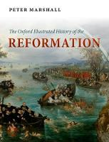 - The Oxford Illustrated History of the Reformation (Oxford Illustrated Histories) - 9780199595495 - V9780199595495