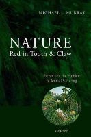 Murray, Michael - Nature Red in Tooth and Claw - 9780199596324 - V9780199596324